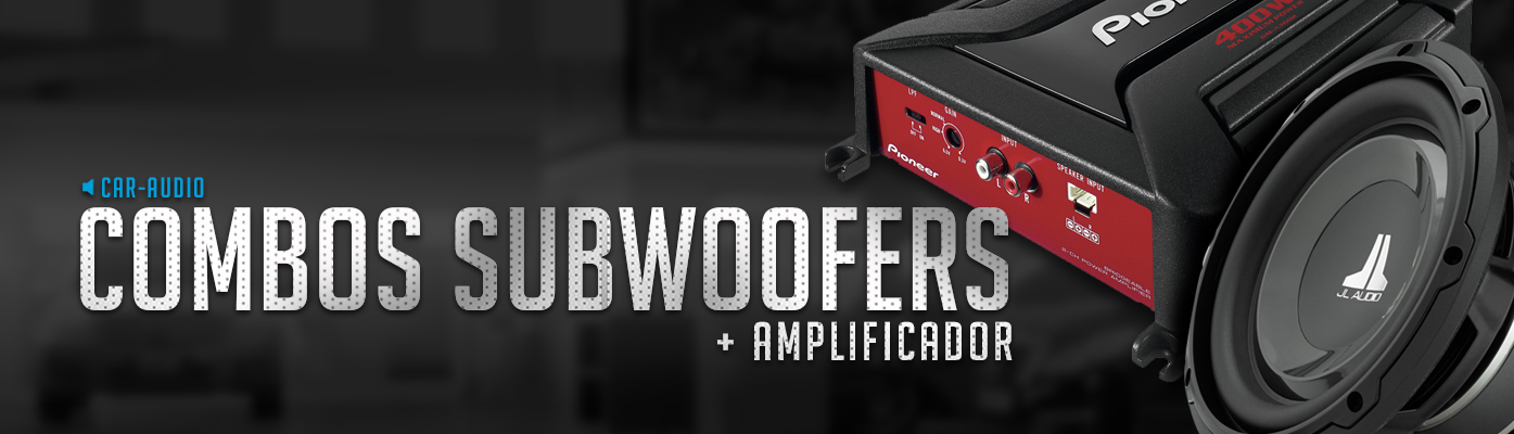 Combos Subwoofer + Amplificador